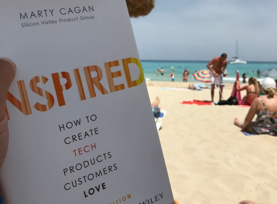 Inspired: How to Create Tech Products Customers Love by Marty Cagan.